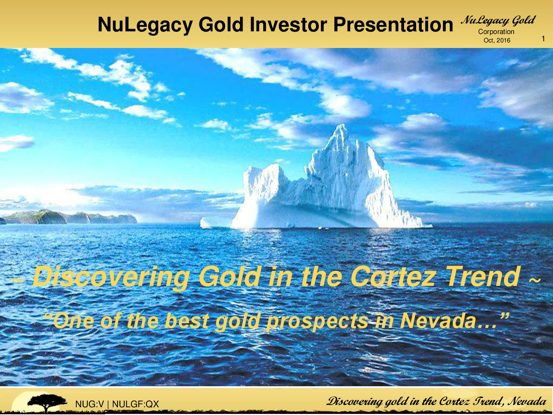 NuLegacy Gold Corp. Presentation